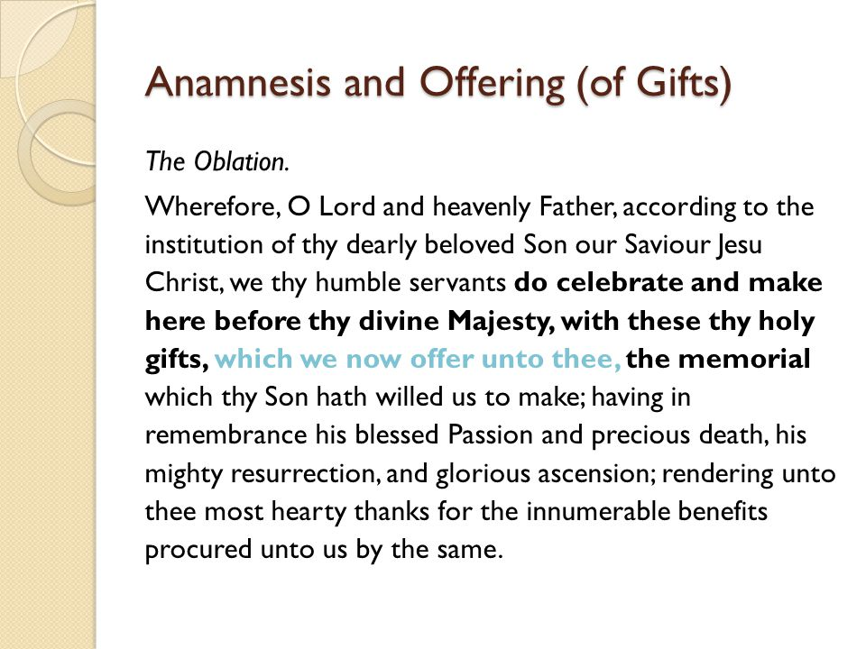 Anamnesis and Offering (of Gifts)