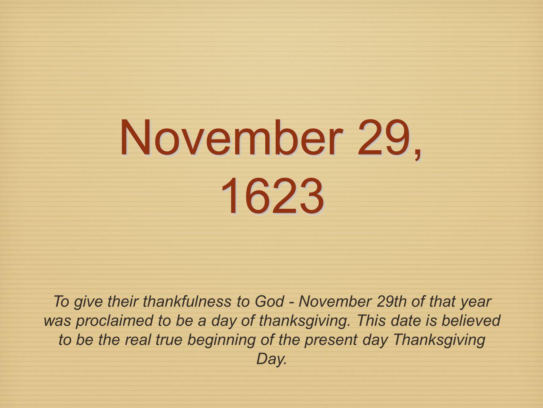 November 29, 1623