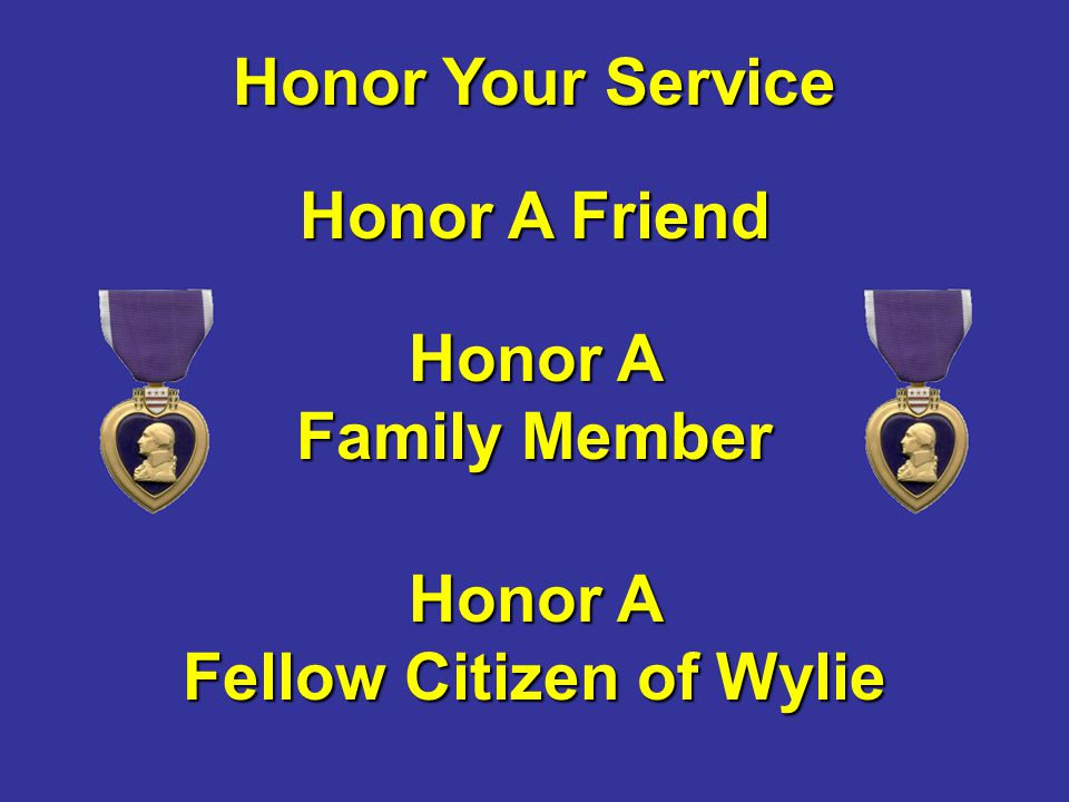 Honor A Fellow Citizen of Wylie
