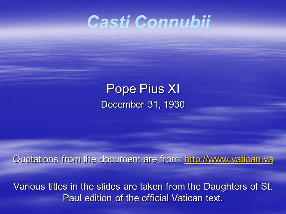 Quotations from the document are from: http://www.vatican.va
