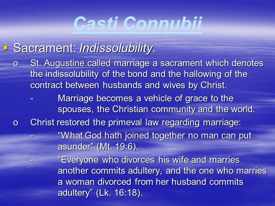 Casti Connubii Sacrament: Indissolubility.