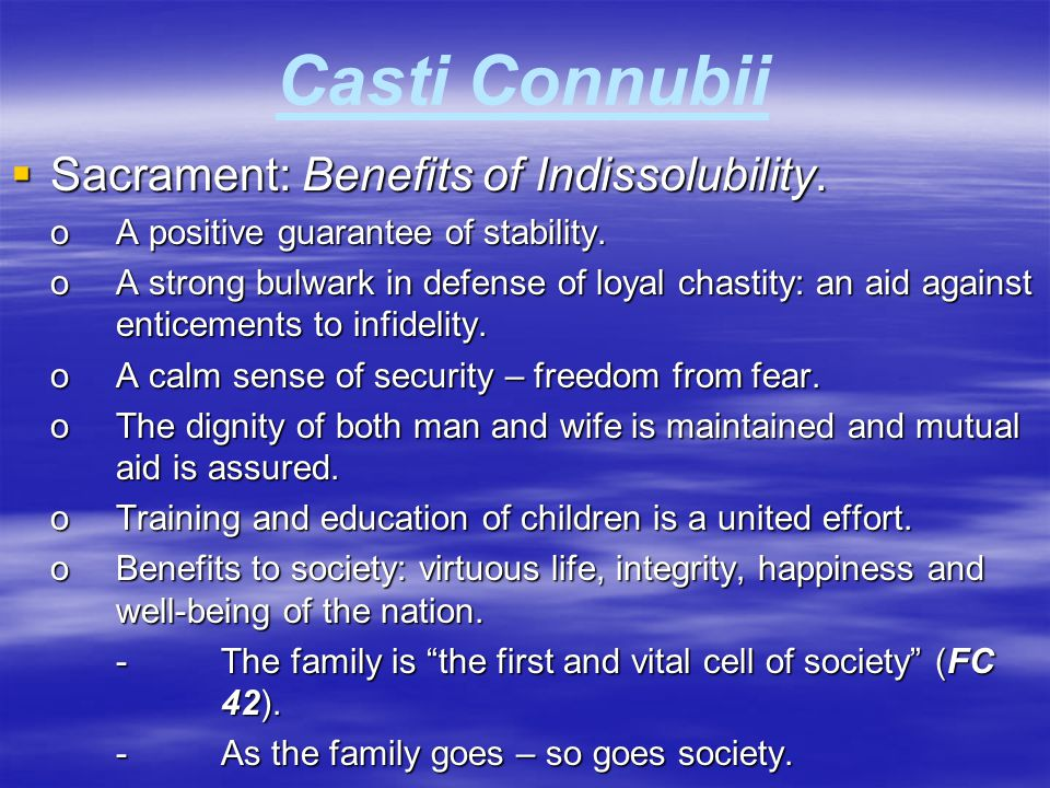 Casti Connubii Sacrament: Benefits of Indissolubility.