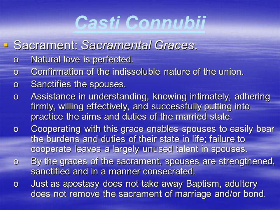 Casti Connubii Sacrament: Sacramental Graces.