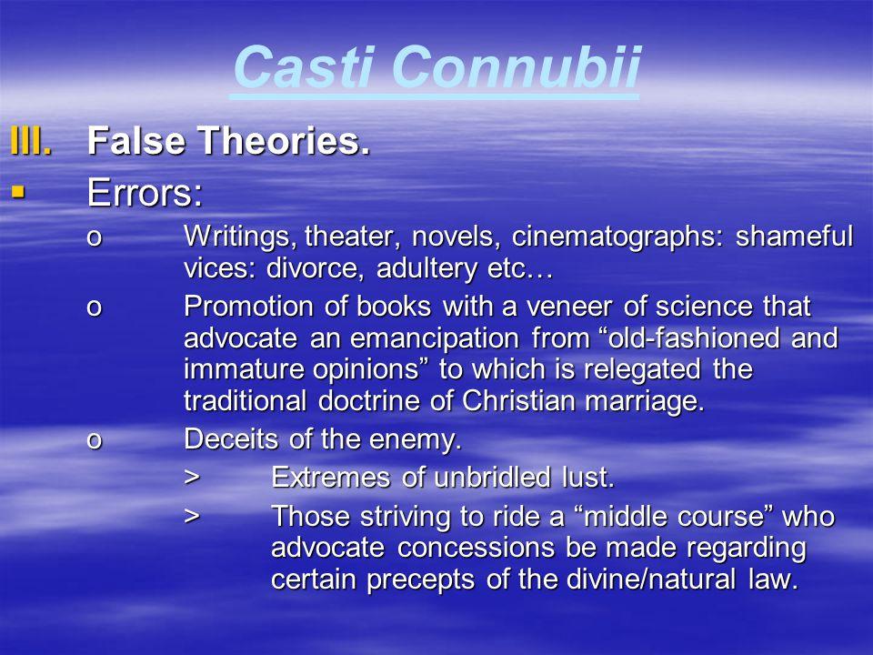 Casti Connubii False Theories. Errors: