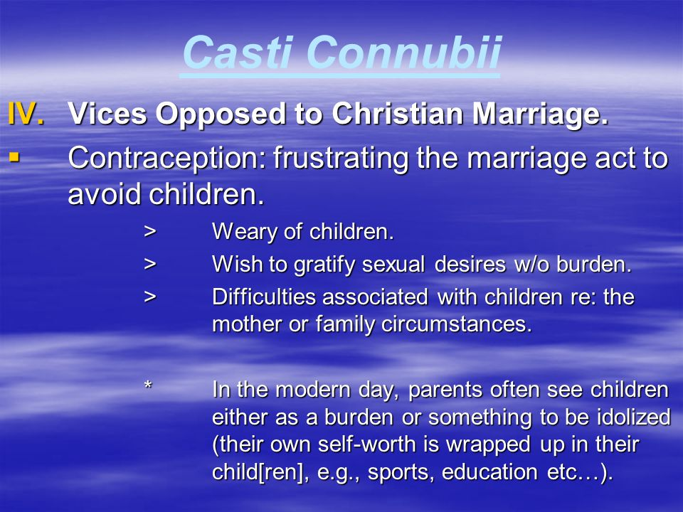 Casti Connubii Vices Opposed to Christian Marriage.