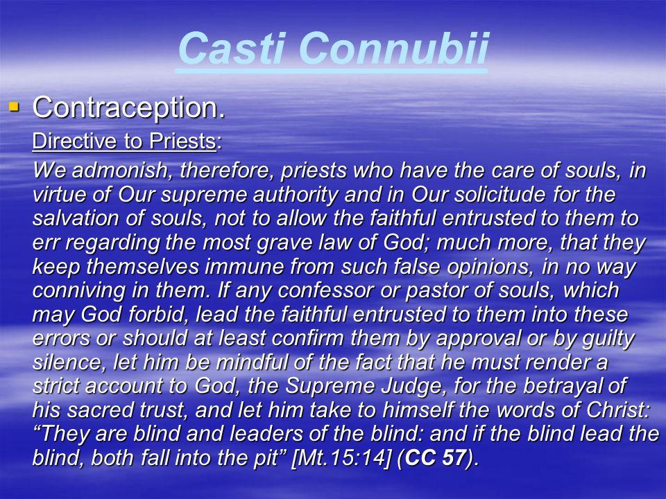 Casti Connubii Contraception. Directive to Priests: