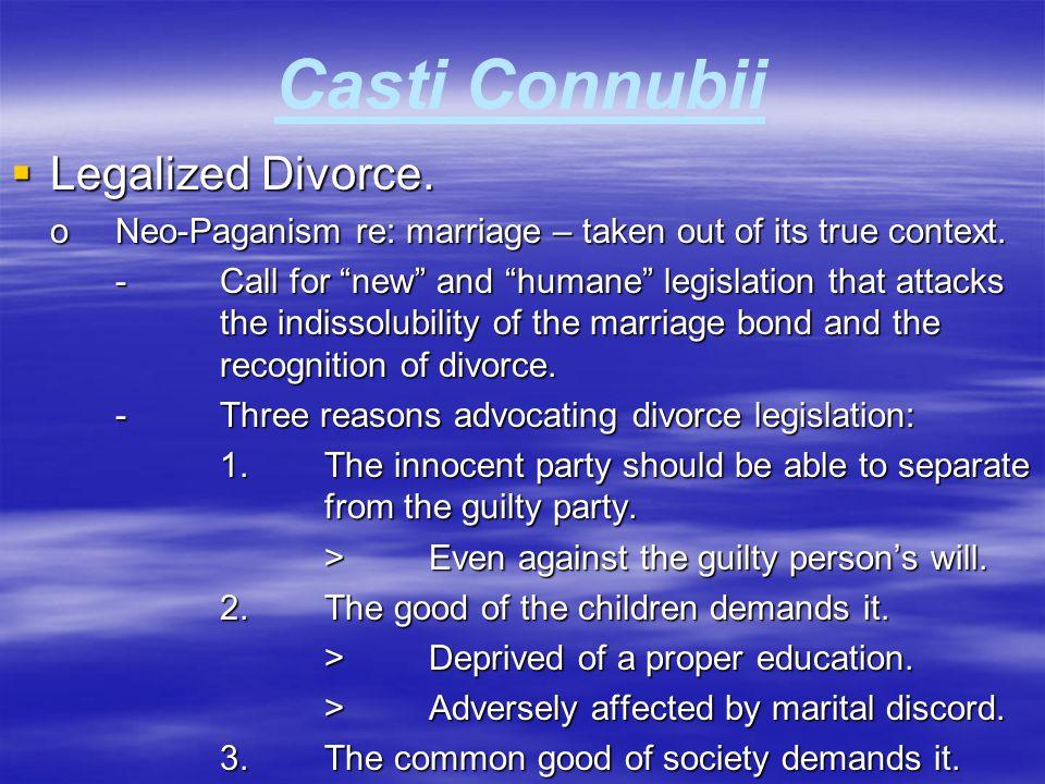 Casti Connubii Legalized Divorce.