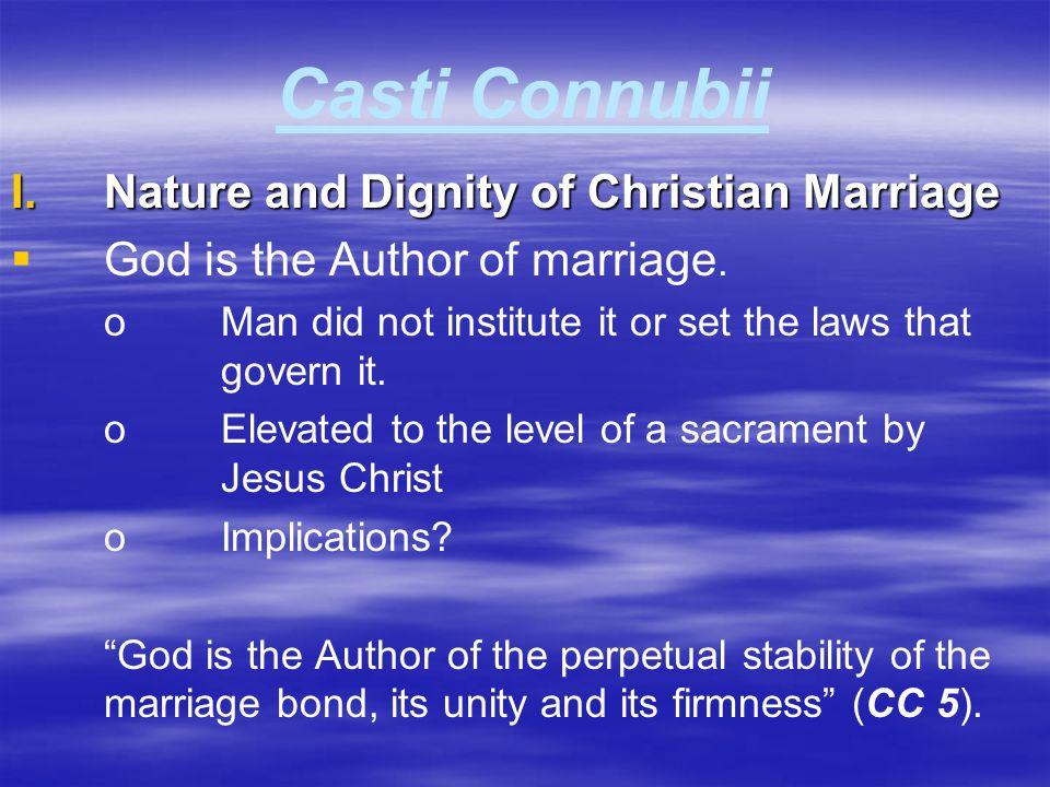 Casti Connubii Nature and Dignity of Christian Marriage