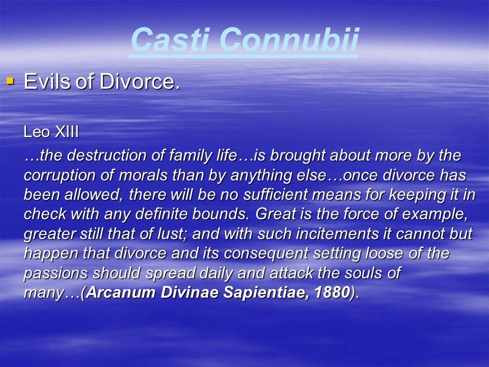 Casti Connubii Evils of Divorce. Leo XIII