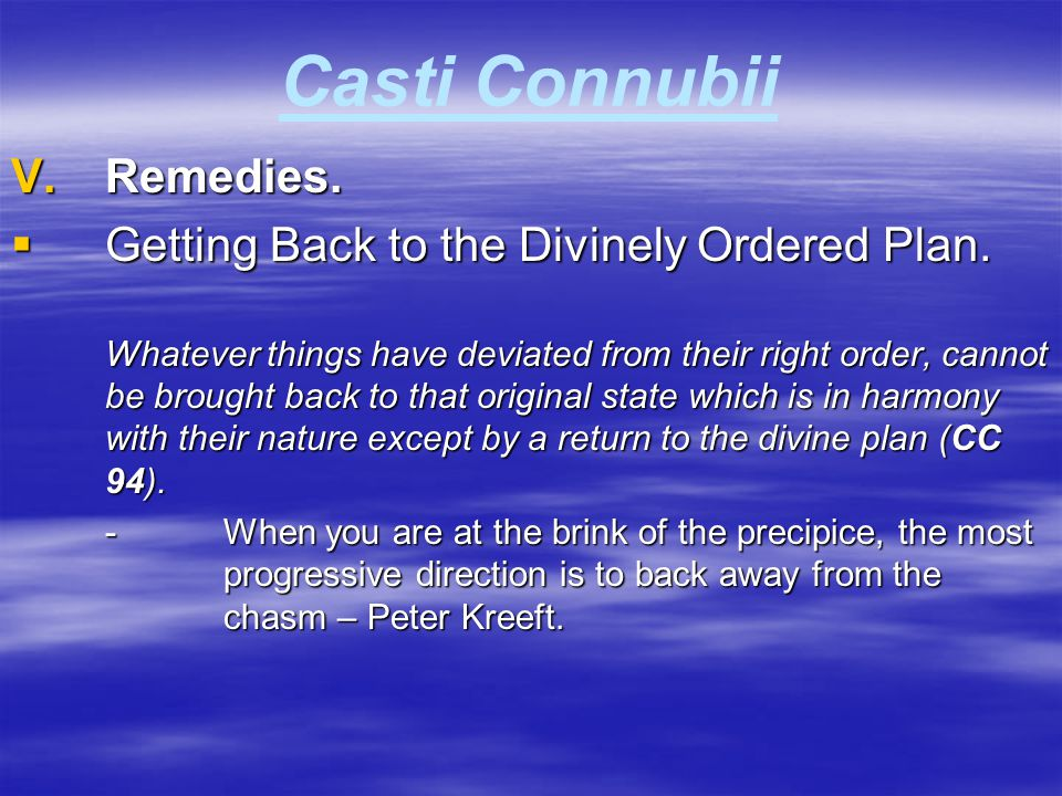 Casti Connubii Remedies. Getting Back to the Divinely Ordered Plan.