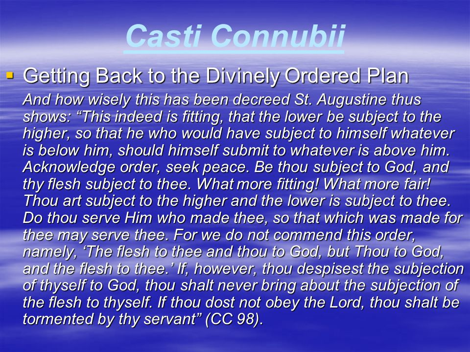 Casti Connubii Getting Back to the Divinely Ordered Plan