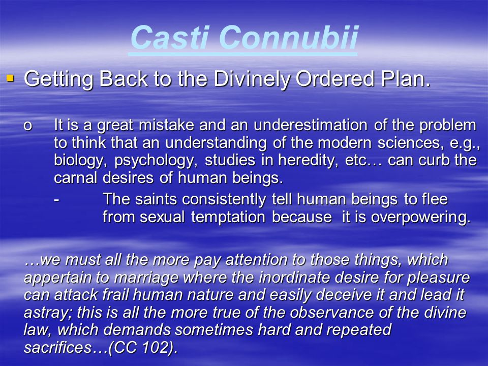 Casti Connubii Getting Back to the Divinely Ordered Plan.