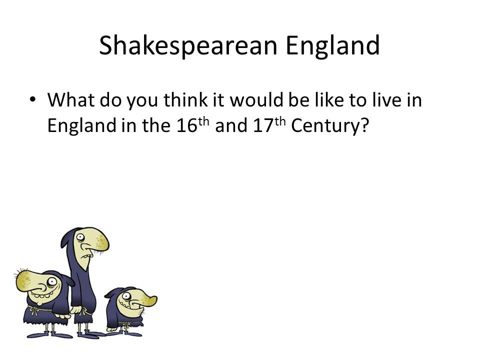 Shakespearean England
