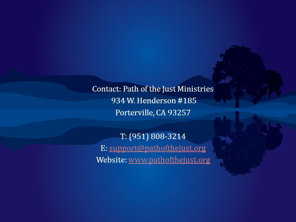 Contact: Path of the Just Ministries 934 W. Henderson #185