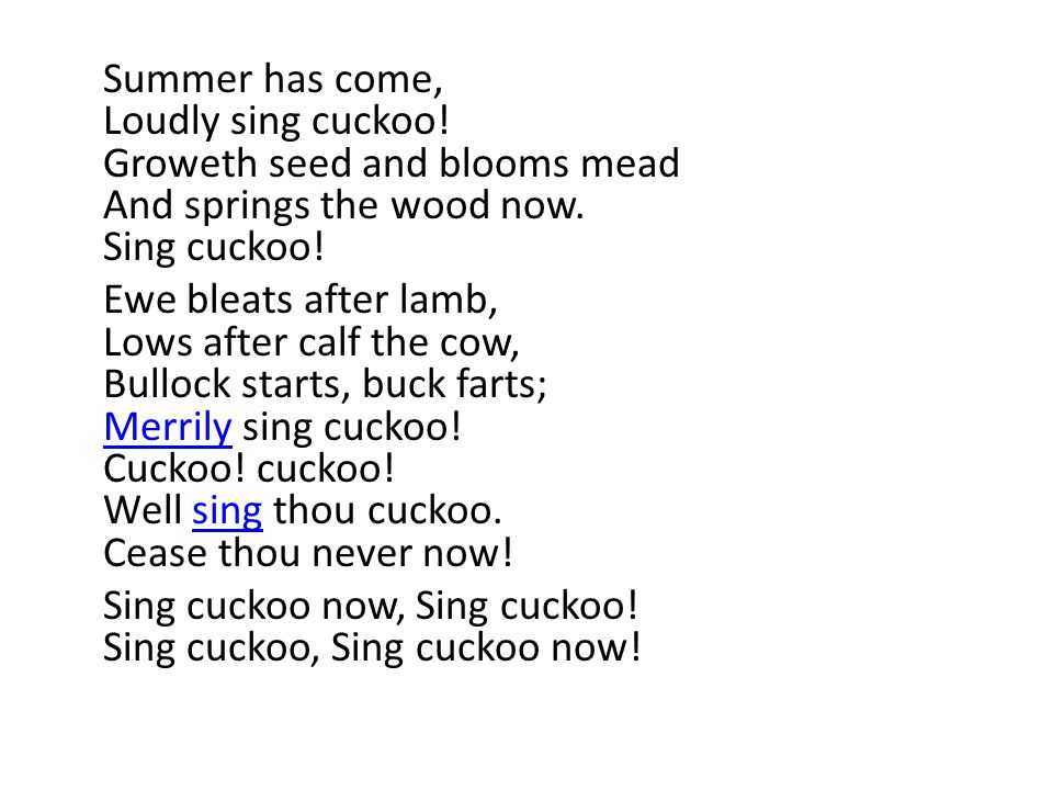 Summer has come, Loudly sing cuckoo