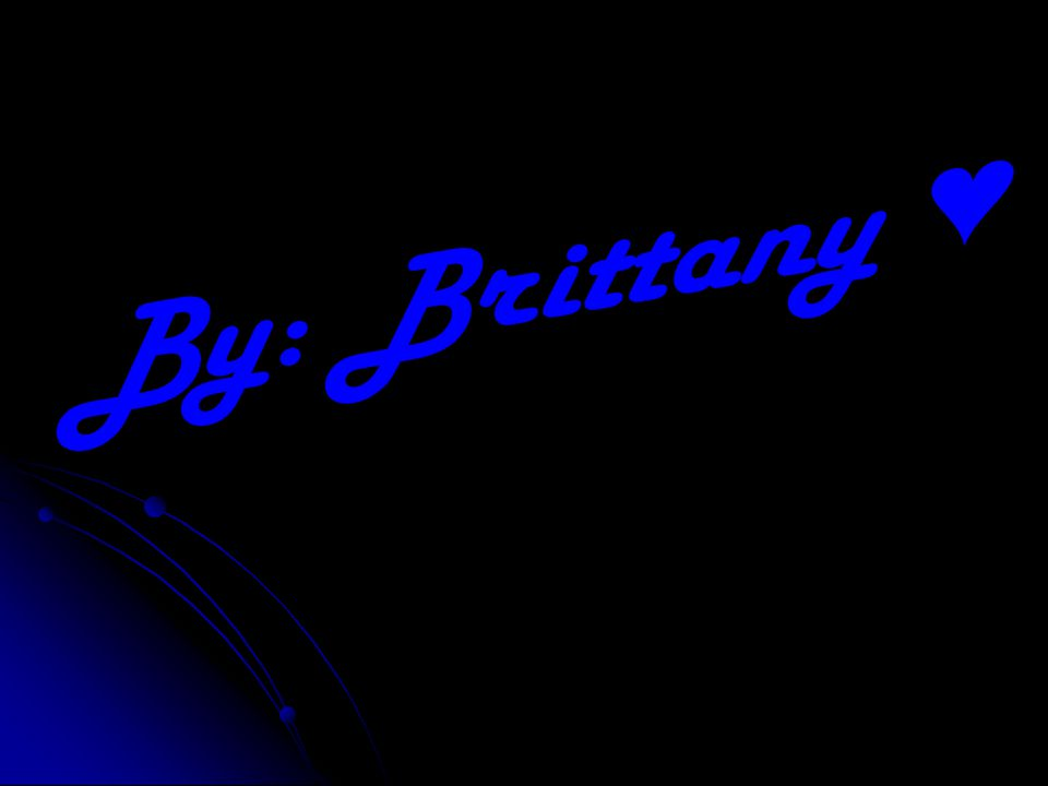 By: Brittany ♥