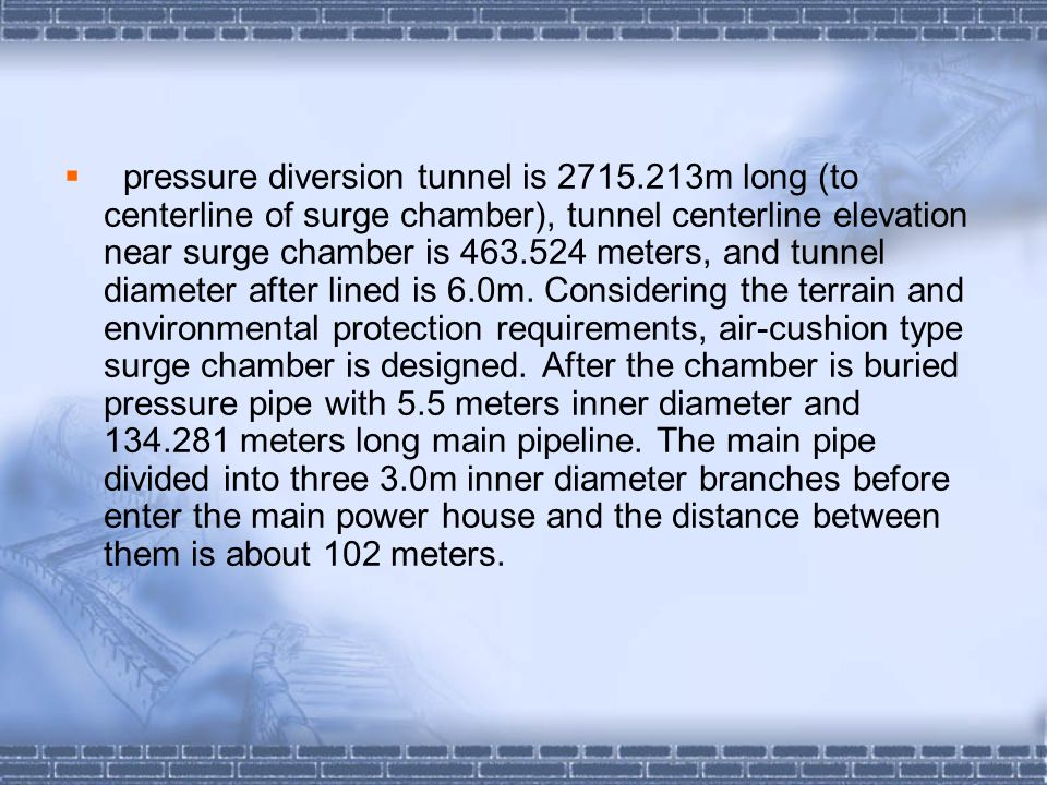pressure diversion tunnel is 2715