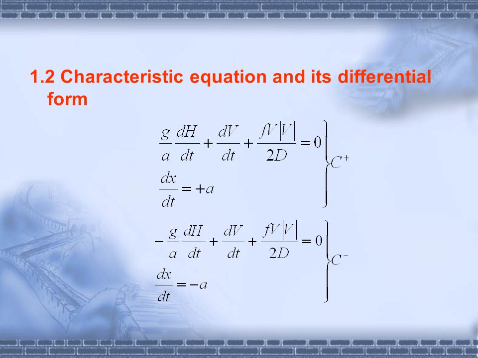 1.2 Characteristic equation and its differential form