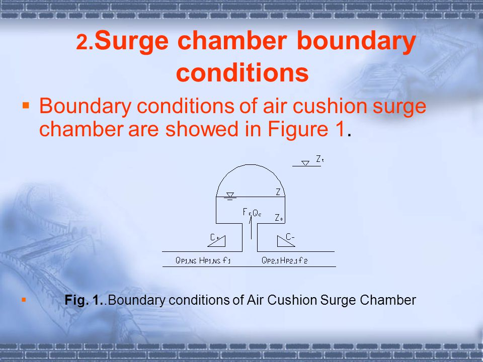 2.Surge chamber boundary conditions