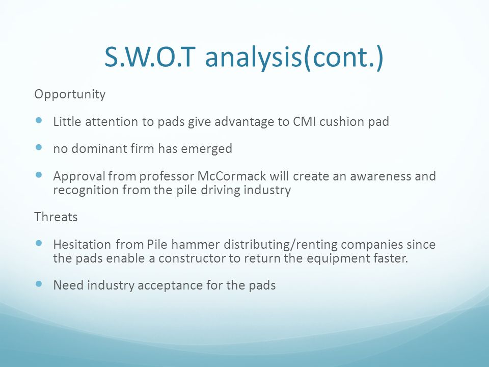 S.W.O.T analysis(cont.) Opportunity