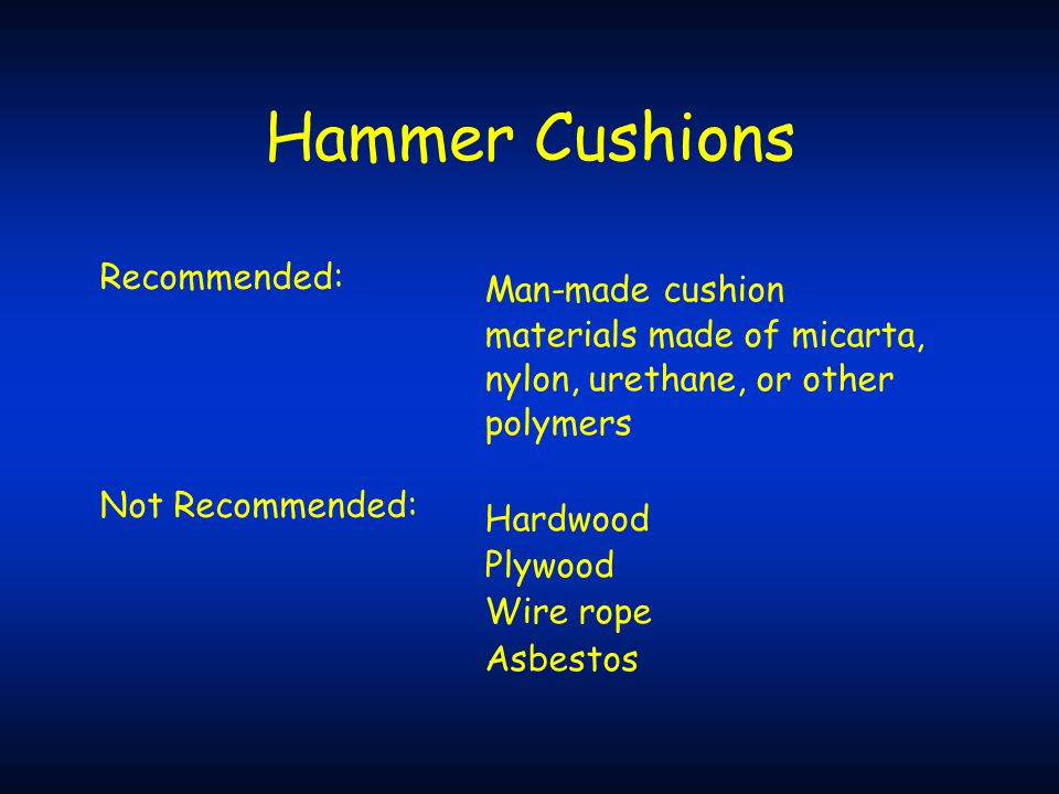 Hammer Cushions Recommended: