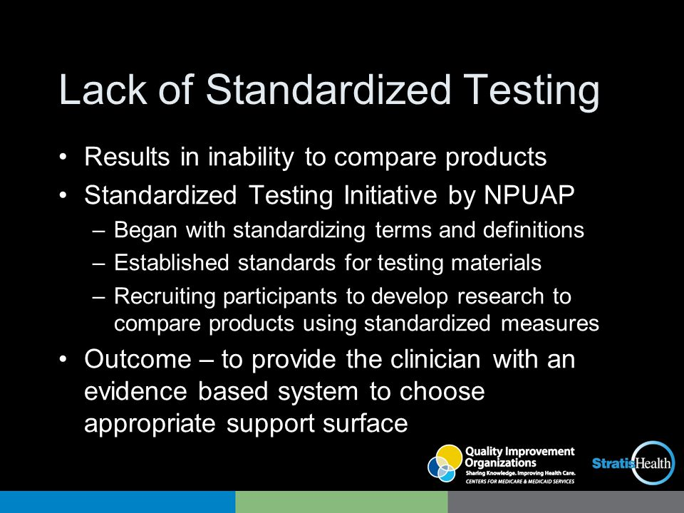 Lack of Standardized Testing