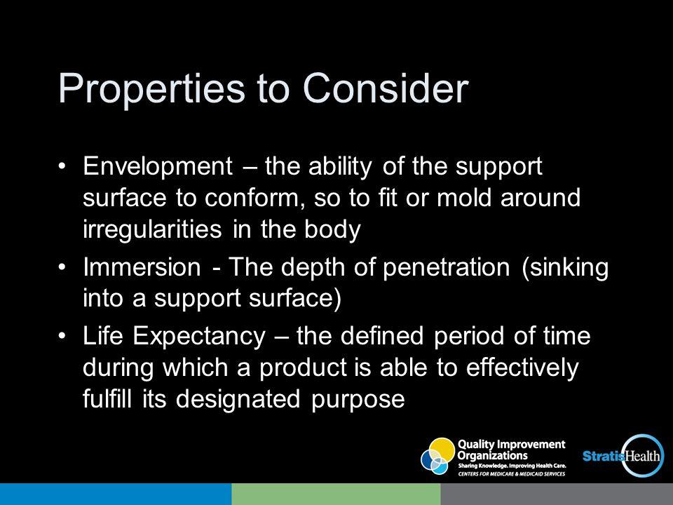Properties to Consider