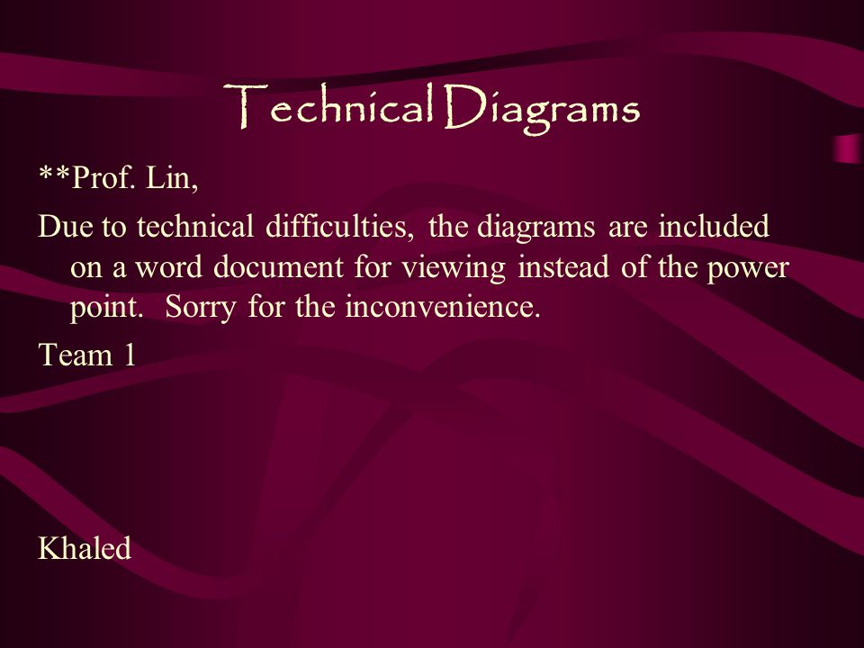 Technical Diagrams **Prof. Lin,