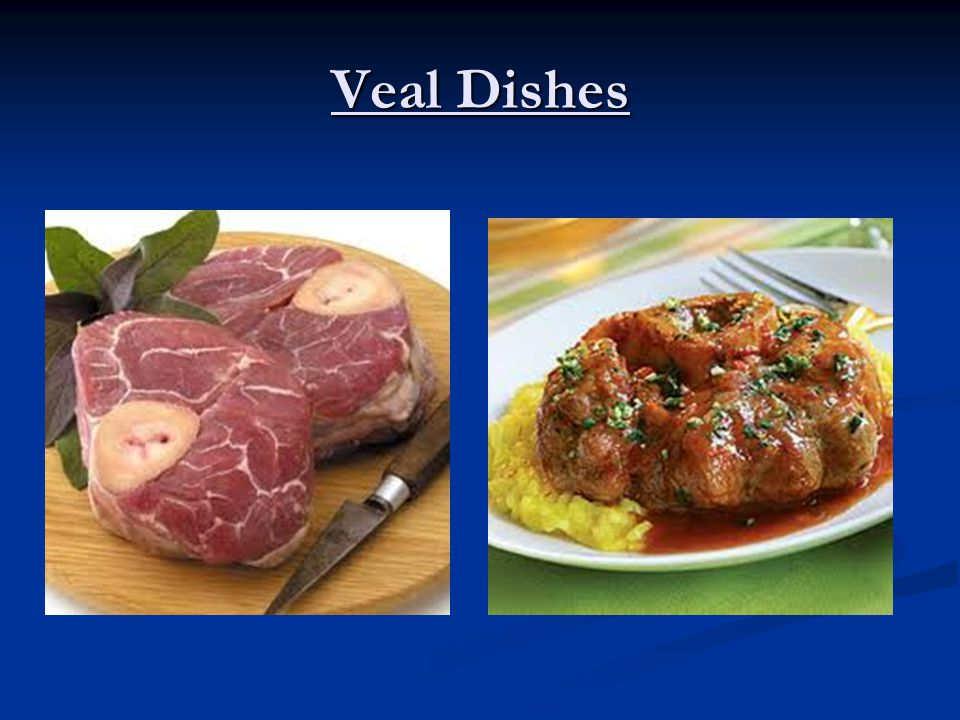 Veal Dishes