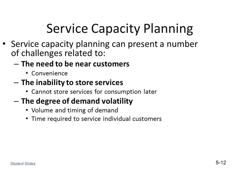 Service Capacity Planning