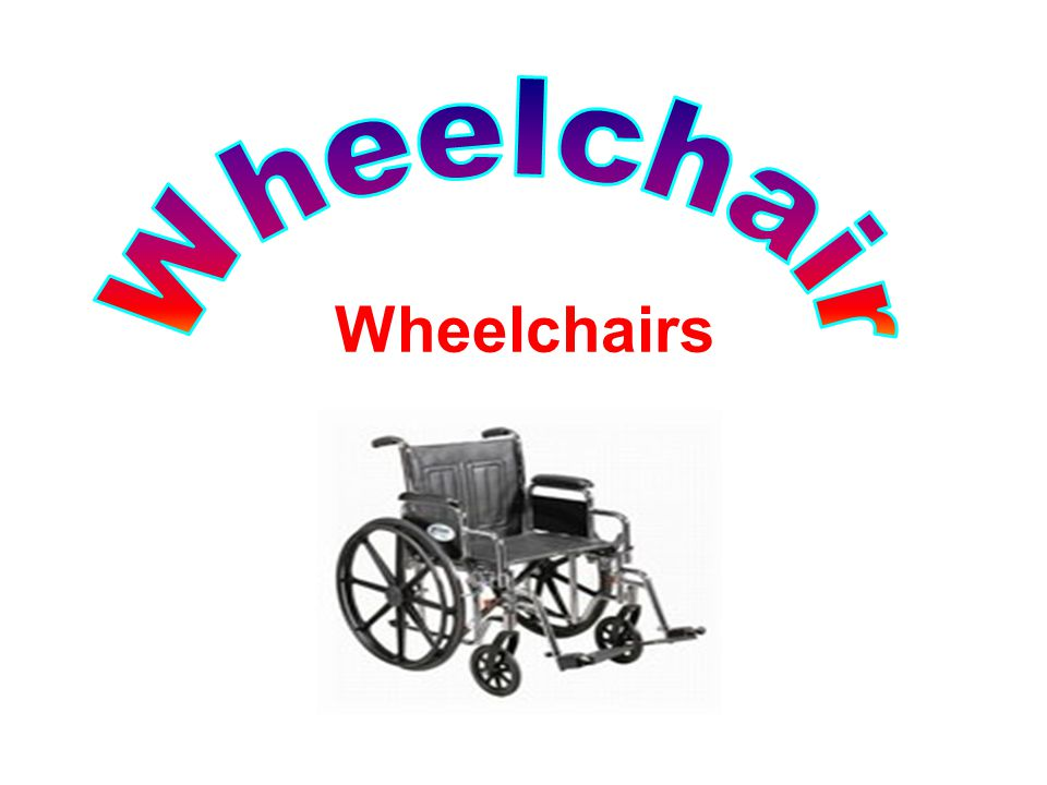 Wheelchair Wheelchairs