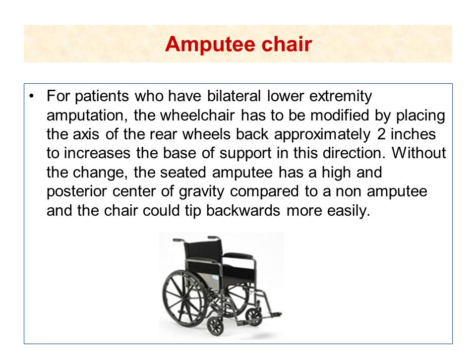 Amputee chair