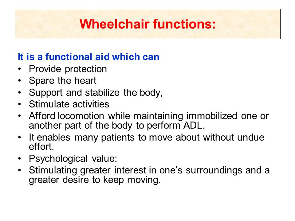 Wheelchair functions: