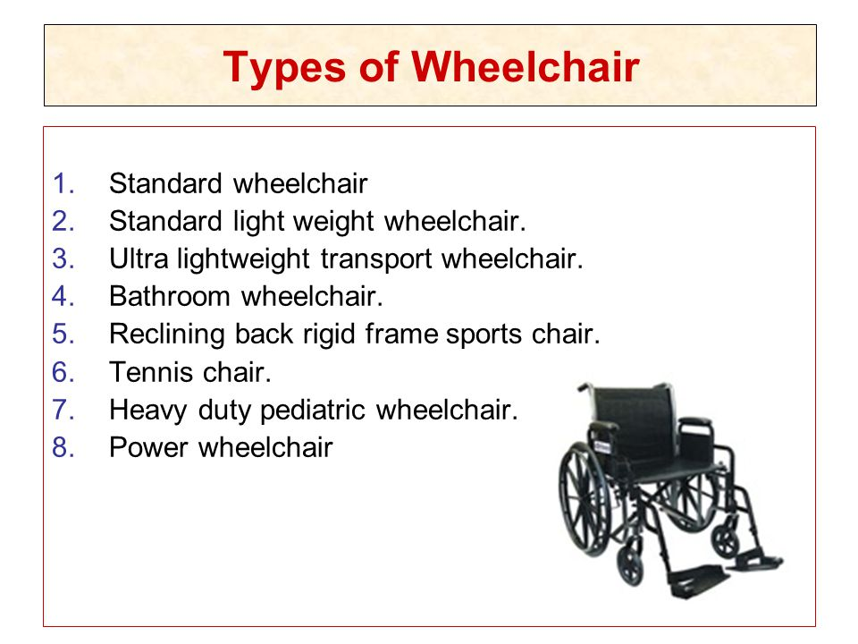 Types of Wheelchair Standard wheelchair