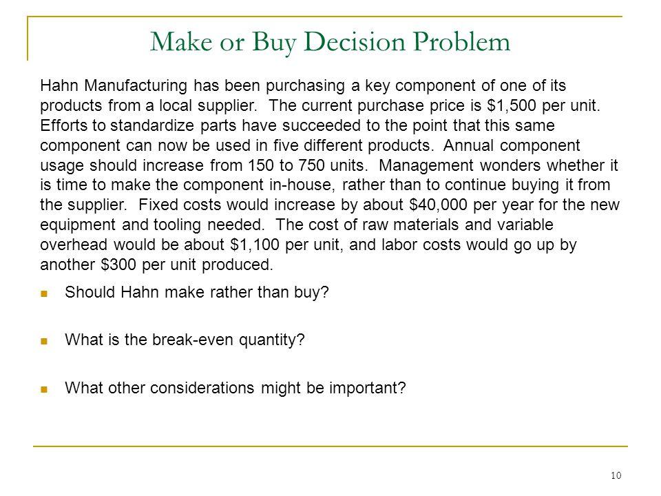 Make or Buy Decision Problem