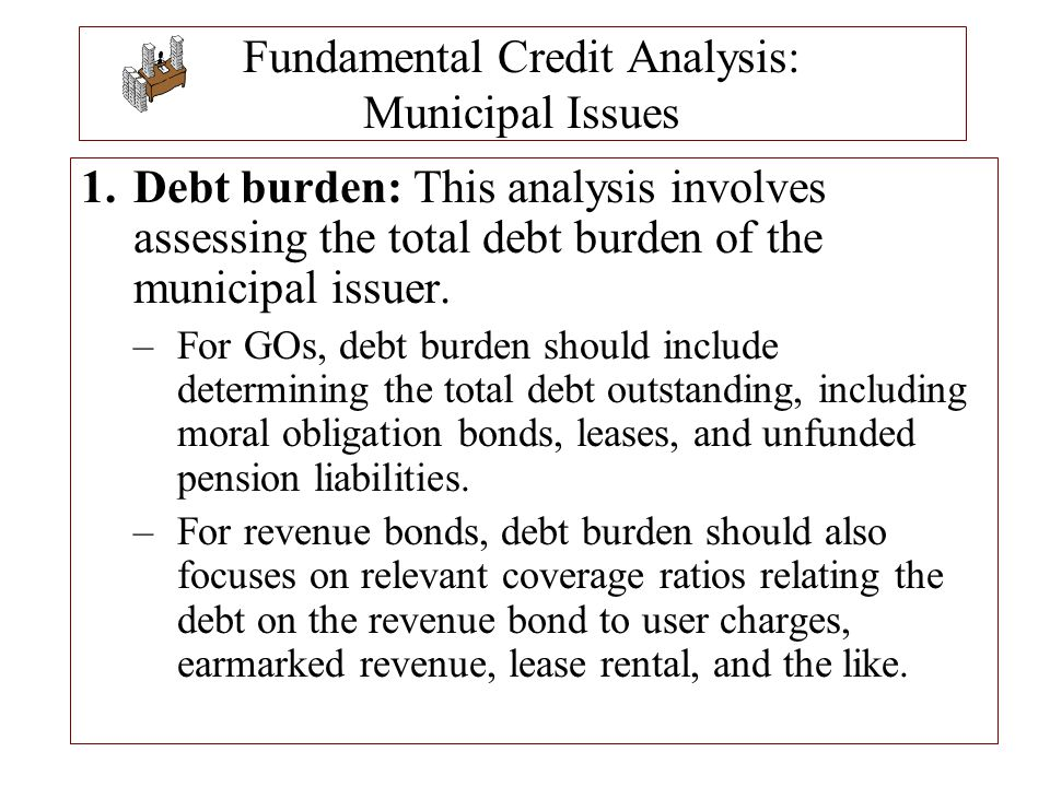 Fundamental Credit Analysis: Municipal Issues