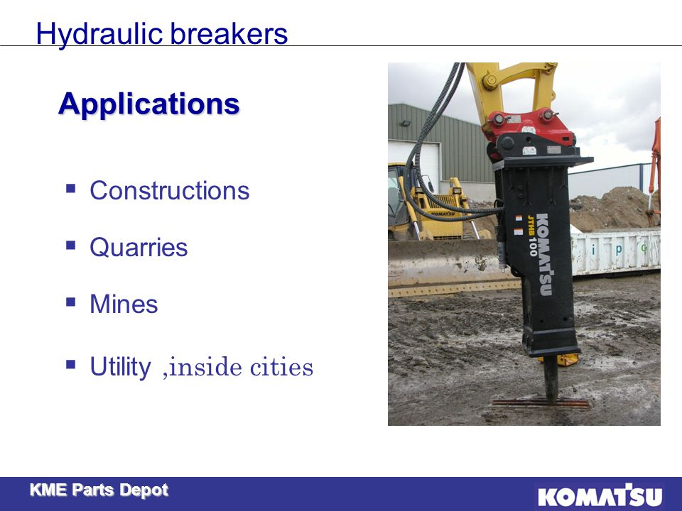 Hydraulic breakers Applications Constructions Quarries Mines