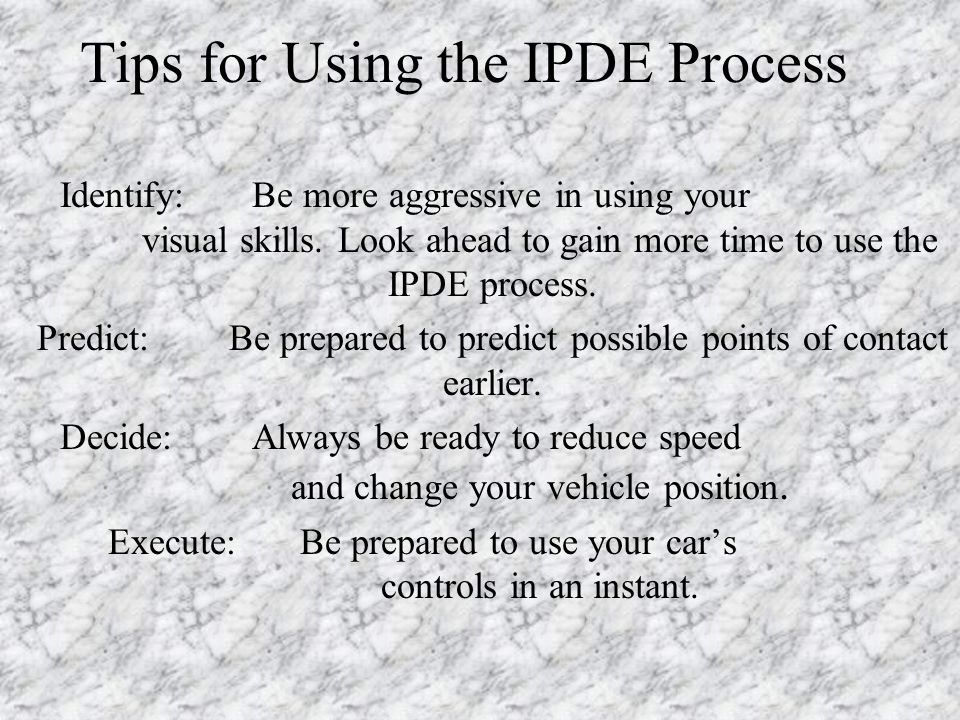 Tips for Using the IPDE Process