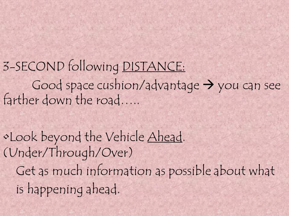 3-SECOND following DISTANCE: