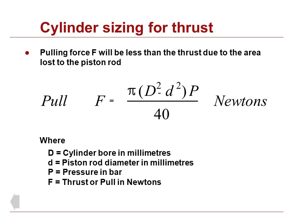 Cylinder sizing for thrust