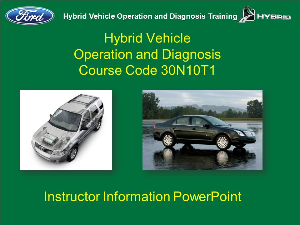 Hybrid Vehicle Operation and Diagnosis Course Code 30N10T1