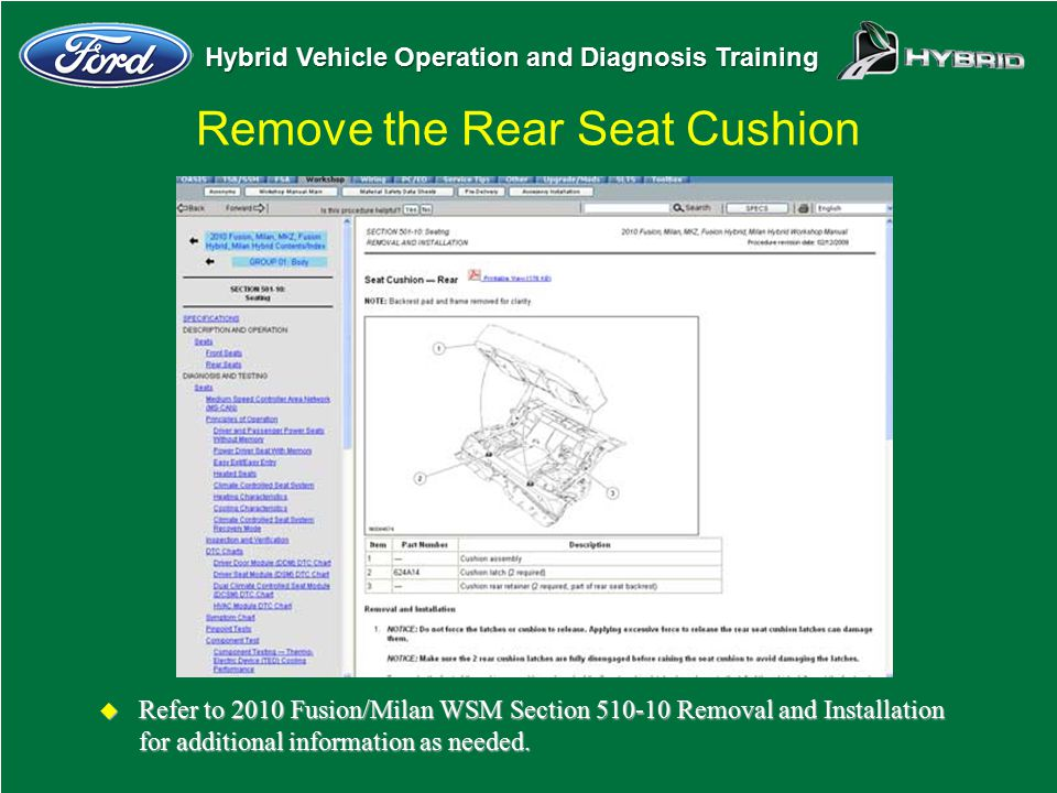 Remove the Rear Seat Cushion
