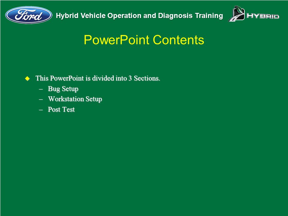 PowerPoint Contents This PowerPoint is divided into 3 Sections.
