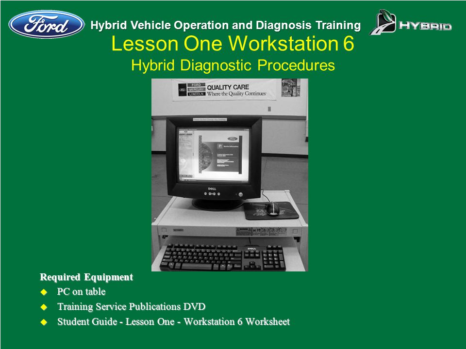 Lesson One Workstation 6 Hybrid Diagnostic Procedures