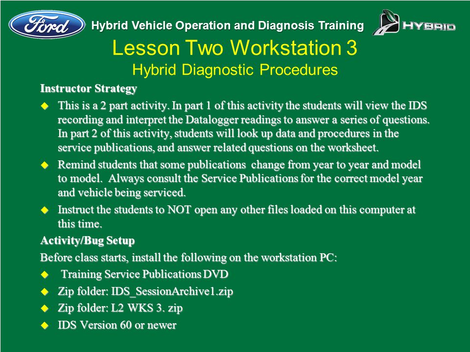 Lesson Two Workstation 3 Hybrid Diagnostic Procedures
