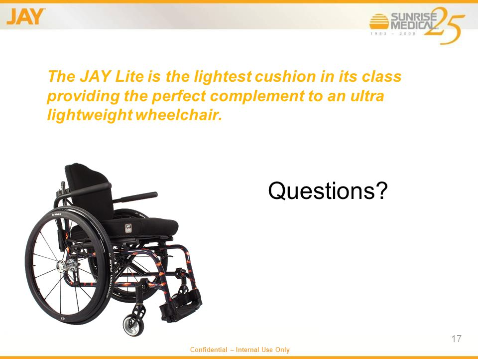 The JAY Lite is the lightest cushion in its class providing the perfect complement to an ultra lightweight wheelchair.
