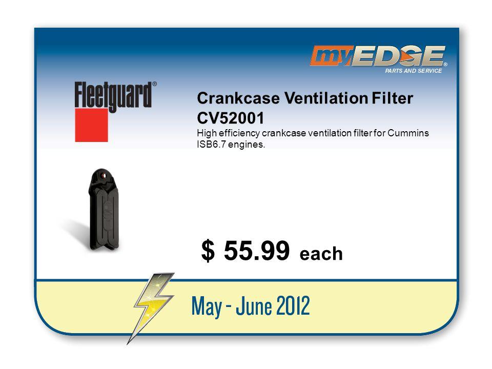 $ 55.99 each Crankcase Ventilation Filter CV52001