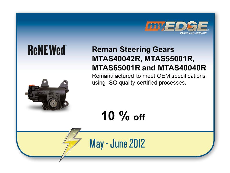 10 % off Reman Steering Gears