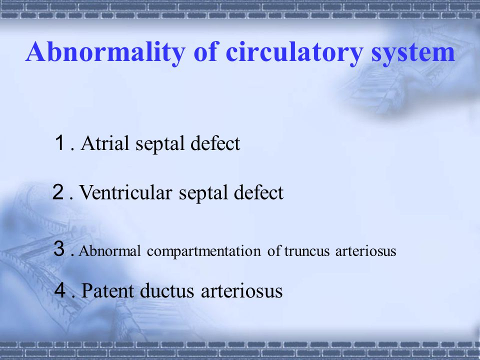Abnormality of circulatory system