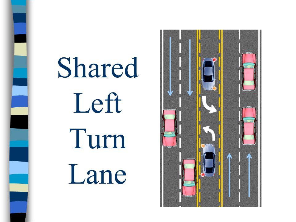 Shared Left Turn Lane